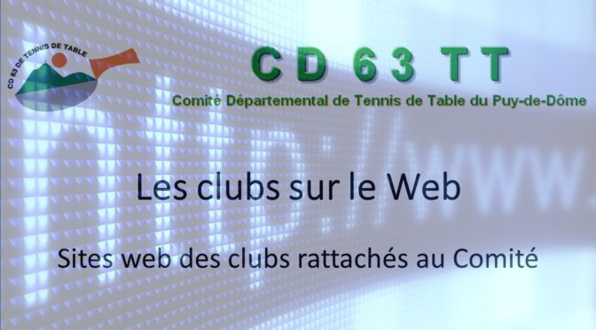 Les sites web des clubs rattachés au CD63TT